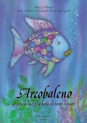 Arcobaleno Pesciolino It Rai Fis