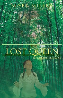 The Lost Queen (The Empyrical Tales, #2)