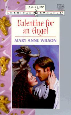 Valentine For An Angel (Harlequin American Romance, No 714)