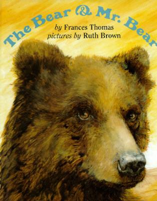 The Bear and Mr. Bear