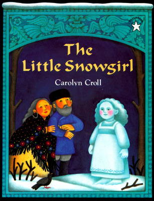 Ebook The Little Snowgirl by Carolyn Croll read!