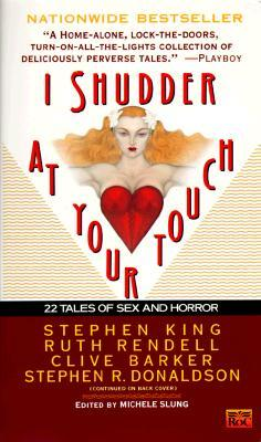 https://www.goodreads.com/book/show/906622.I_Shudder_at_Your_Touch