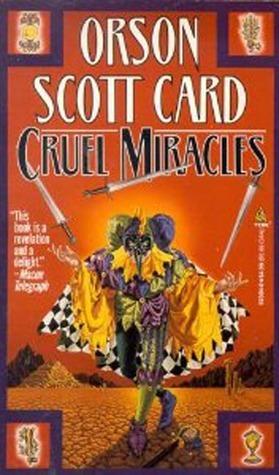Cruel Miracles (Maps in a Mirror, #4)