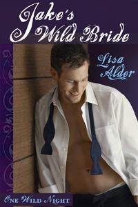 Jake's Wild Bride by Lisa Alder