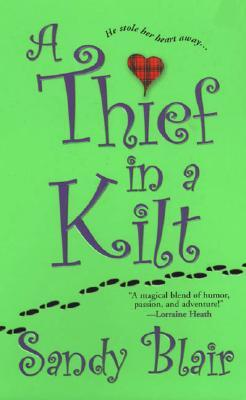 A Thief In A Kilt (Castle Blackstone, #3)