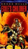 Exile's Children (Exiles, #1)