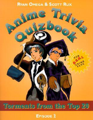 anime-trivia-quizbook-episode-2-torments-from-the-top-20