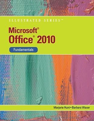 Microsoft Office 2010: Fundamentals