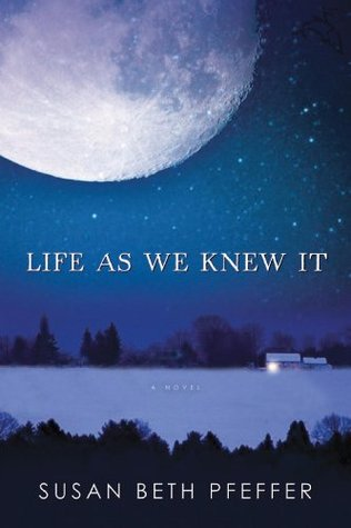 Life As We Knew It Quotes Fair Life As We Knew It Last Survivors 1Susan Beth Pfeffer