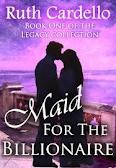 Maid for the Billionaire (Legacy Collection, #1)