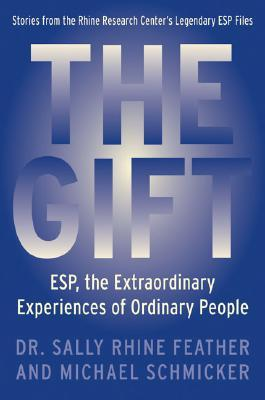 the-gift-esp-the-extraordinary-experiences-of-ordinary-people