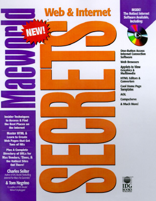 Macworld Web and Internet Secrets with CD-ROM