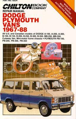 Chilton's Repair Manual Dodge Plymouth Vans 1967-88 (Chilton's Repair Manual