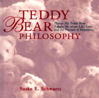 Teddy Bear Philosophy