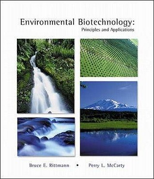 environmental biotechnology principles and applications bruce e rh goodreads com Forensic Biotechnology Forensic Biotechnology