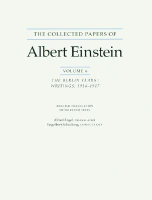 The Collected Papers of Albert Einstein 6: The Berlin Years Writings 1914-17 (English Translation Supplement)