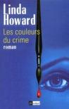 Les Couleurs Du Crime by Linda Howard