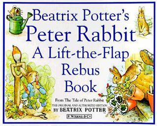 Beatrix Potter's Peter Rabbit Rebus Book: A Lift-the-Flap Rebus Book