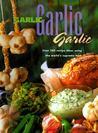 Garlic, Garlic, Garlic