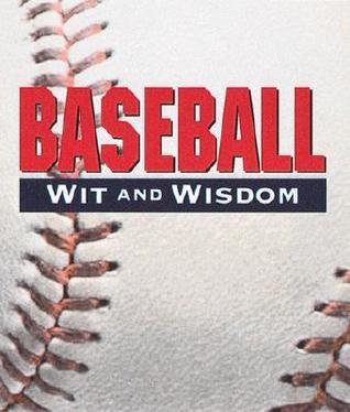 Baseball Wit And Wisdom