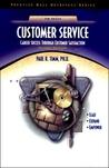 Customer Service: Career Success Through Customer Satisfaction