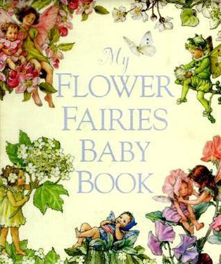 My Flower Fairies Baby Book