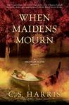 When Maidens Mourn (Sebastian St. Cyr, #7)