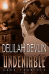 Undeniable (Dark Frontier, #1)