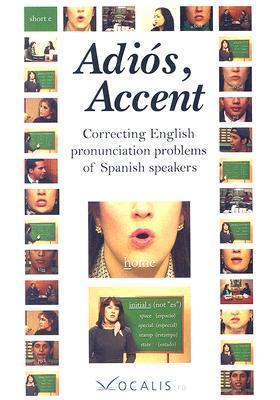 Adios, Accent