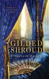 The Gilded Shroud (A Lady Fan Mystery #1)