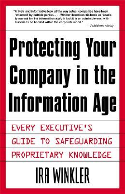 Protecting Your Company In The Information Age