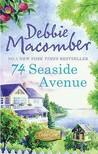 74 Seaside Avenue. Debbie Macomber by Debbie Macomber