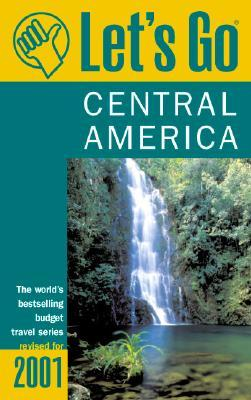 Let's Go Central America 2001
