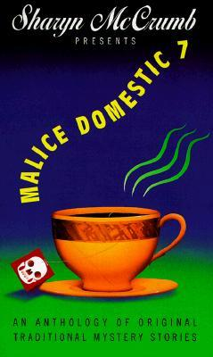 Sharyn McCrumb Presents Malice Domestic (Malice Domestic, #7)