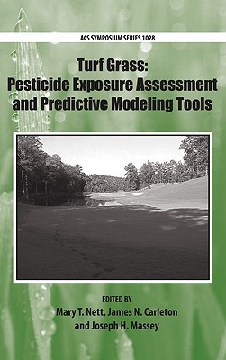 Turf Grass: Pesticide Exposure Assessment and Predictive Modeling Tools