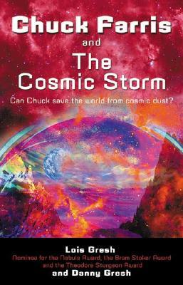 Chuck Farris and the Cosmic Storm