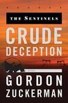 The Sentinels: Crude Deception