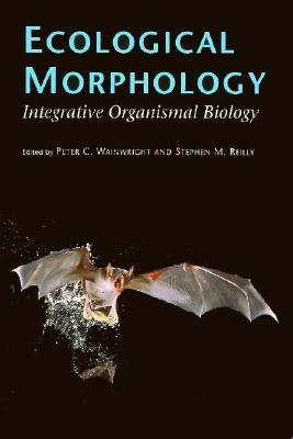 Ecological Morphology: Integrative Organismal Biology