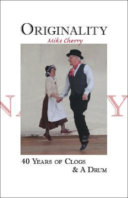 Originality: 40 Years Of Clogs & A Drum