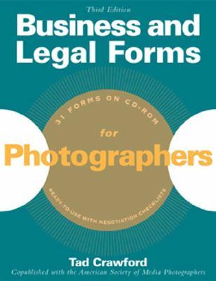 Business And Legal Forms For Photographers By Tad Crawford - American legal forms