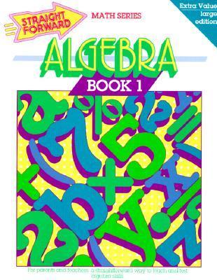 Algebra Book 1, Vol. 1