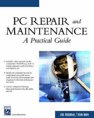 Personal Computer Repair & Maintenance: A Practical Guide