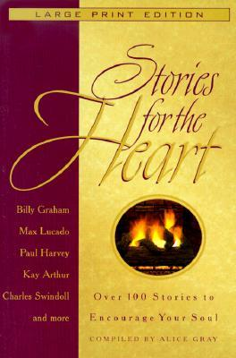 Ebook Stories for the Heart: Over 100 Stories to Encourage Your Soul by Alice Gray TXT!