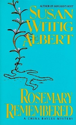 Rosemary Remembered by Susan Wittig Albert