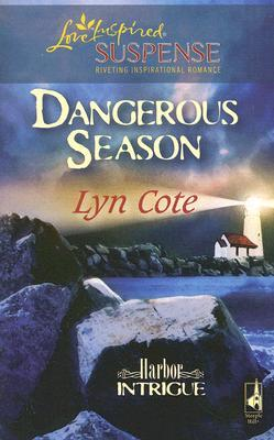 Ebook Dangerous Season by Lyn Cote DOC!