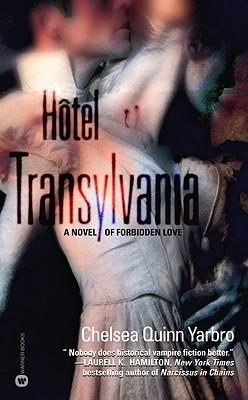 Hôtel Transylvania by Chelsea Quinn Yarbro