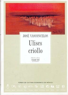 Ulises Criollo (Ulises criollo, #1)