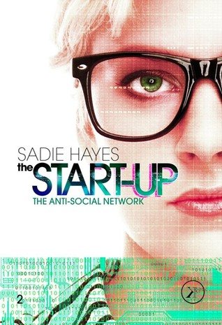 The Anti-Social Network (The Start-Up, #2)