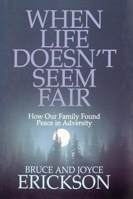 When Life Doesn't Seem Fair