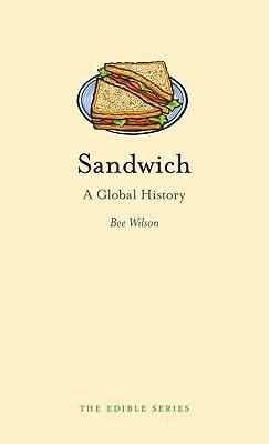 Sandwich by Bee Wilson